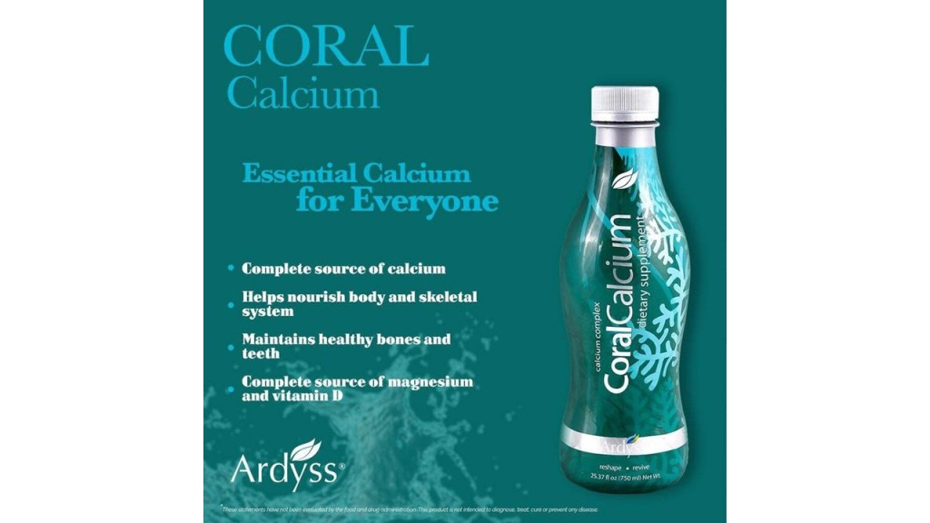 Ardyss Coral Calcium -- Essential Calcium for Everyone -- 4.07.17